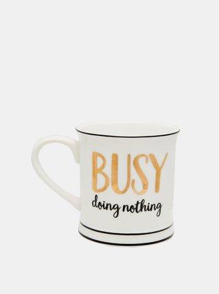 Bílý malý hrníček s nápisem Sass & Belle Busy doing nothing