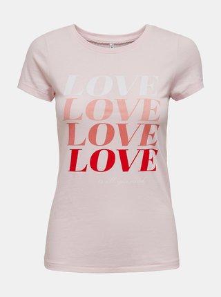 Svetloružové tričko s potlačou ONLY Love