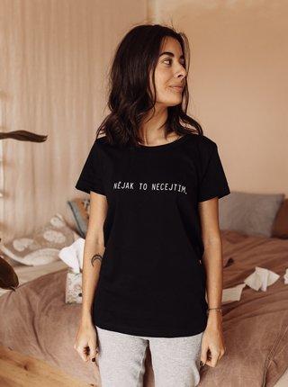 Černé dámské tričko ZOOT Original Nějak to necejtim