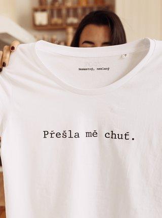 Biele dámske tričko ZOOT Original Přešla mě chuť